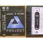 Sanja i Sloba - Delta Project kaseta